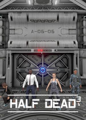 半死不活3(HALF DEAD 3)